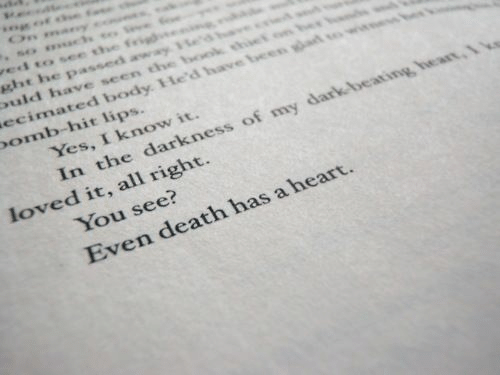 Death, Heart, and Dark: ed tO Se t  omb-hit lips.  Yes, I know it.  In the darkness of my dark beating  You see?  Even death has a heart  loved it, all right.