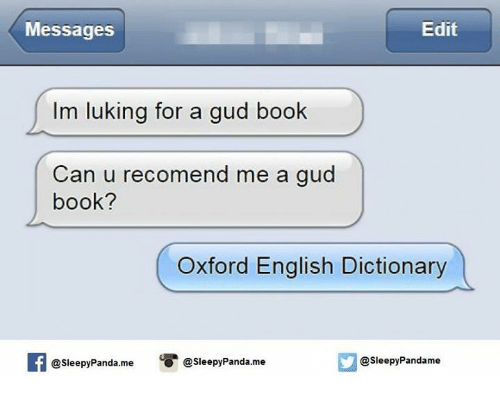 edit messages im luking for a gud book can u 5172466 ✅ 25 best memes about english dictionary english dictionary memes