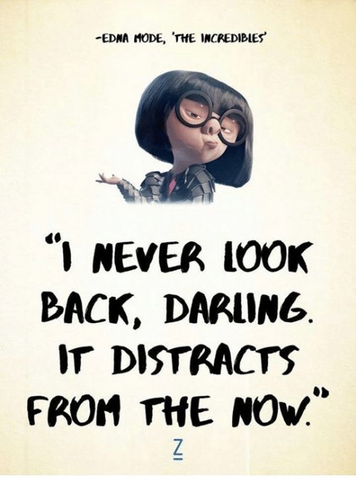 1505971e look back Memes · Memes, The Incredibles, and Never: -EDNA MODE, THE  INCREDIBLES'
