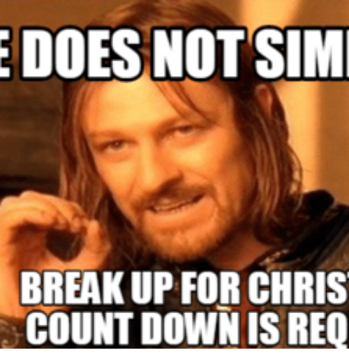 edoesnot sim breakup for chris countdown is req 17581497 ✅ 25 best memes about christmas countdown meme christmas,Count Down Meme