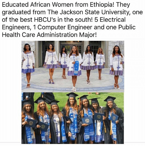 Memes, Best, and Computer: Educated African Women from Ethiopia! They  graduated from The Jackson State University, one  of the best HBCU's in the south! 5 Electrical  Engineers, 1 Computer Engineer and one Public  Health Care Administration Major!