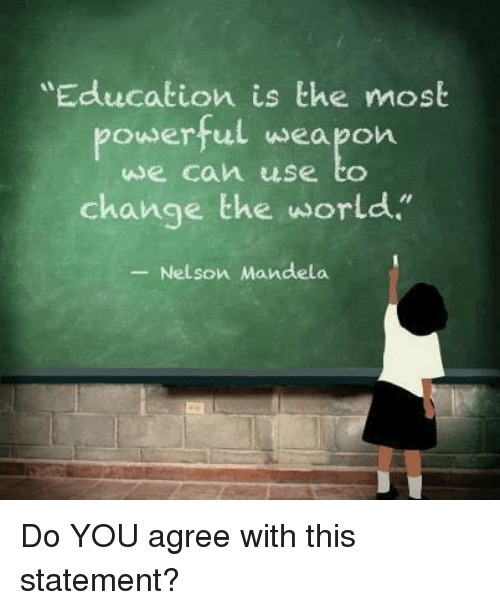 education is the most powerful weapon speech