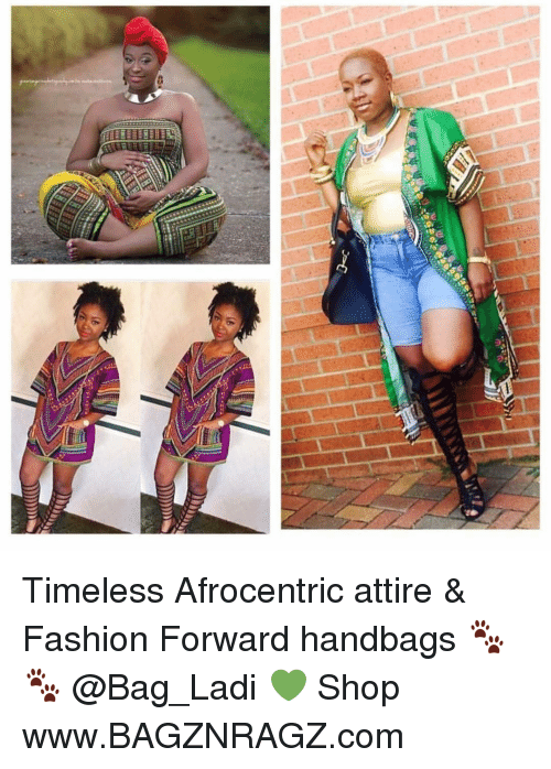 ee e cs timeless afrocentric attire fashion forward handbags 15141495 ✅ 25 best memes about loudmouth loudmouth memes
