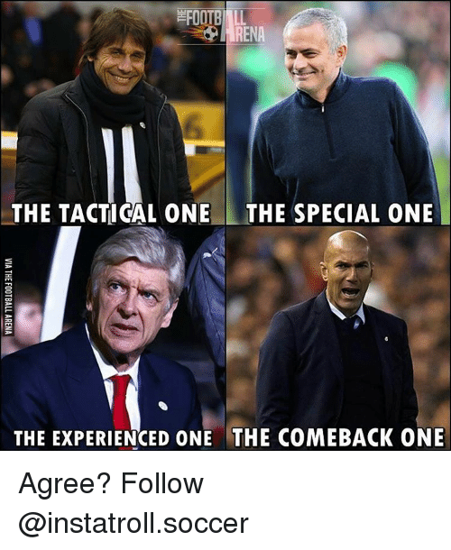 Memes, 🤖, and The Specials: EFOOTBINLL  RENA  THE TACTICAL ONE THE SPECIAL ONE  THE EXPERIENCED ONE THE COMEBACK ONE Agree? Follow @instatroll.soccer