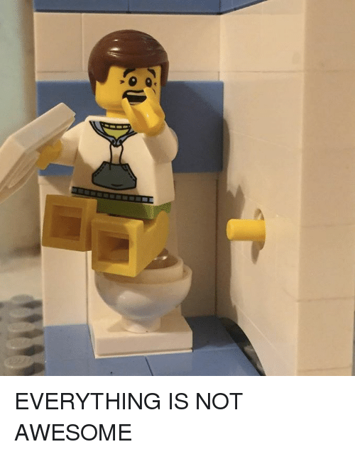 eg everything is not awesome 17108192 eg everything is not awesome lego star wars meme on me me