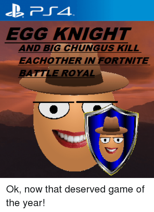 Egg Knight And Big Chungus Kill Eachother In Fortnite Battle Royal