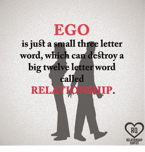 Image of: Cute Memes Quotes And Word Ego Is Just Small Three Letter Word Funny Ego Is Just Small Three Letter Word Which Can Destroy Big Twelve