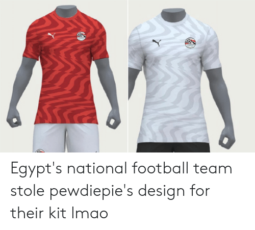 online store 71410 fbfe7 Egypt's National Football Team Stole Pewdiepie's Design for ...