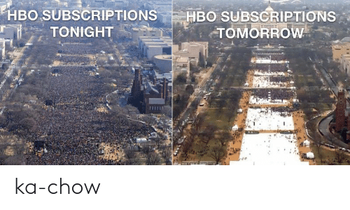 Hbo, Tomorrow, and  Eh: EH BO SUBSCRIPTIONS |-HBO SUBSCRIPTIONS  TOMORROW  :::: TONIGHT ka-chow