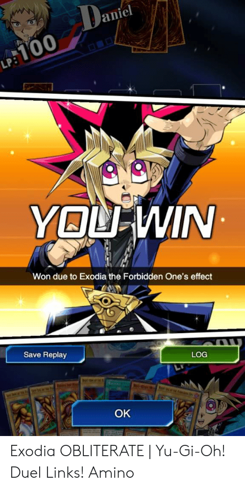El Anie 0 0 Won Due To Exodia The Forbidden One S Effect Save Replay