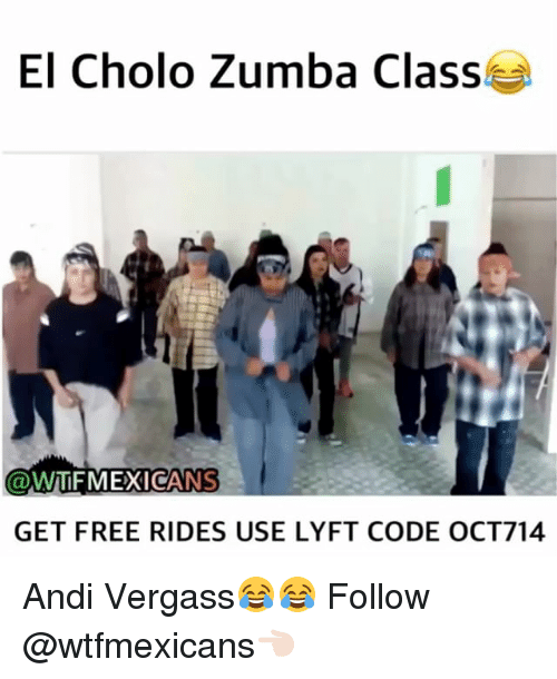 El Cholo Zumba Class Mexicans Get Free Rides Use Lyft Code Oct714