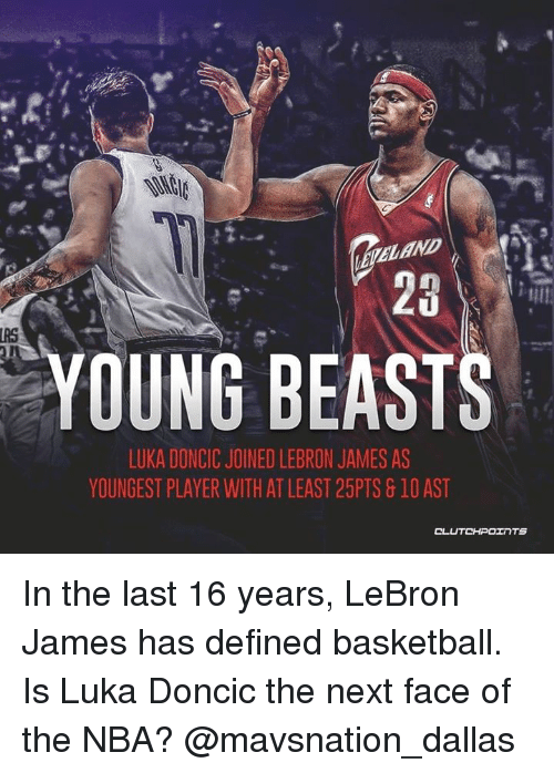 c19620ccd ELAND 25 IRS YOUNG BEASTS LUKA DONCIC JOINED LEBRON JAMES AS ...