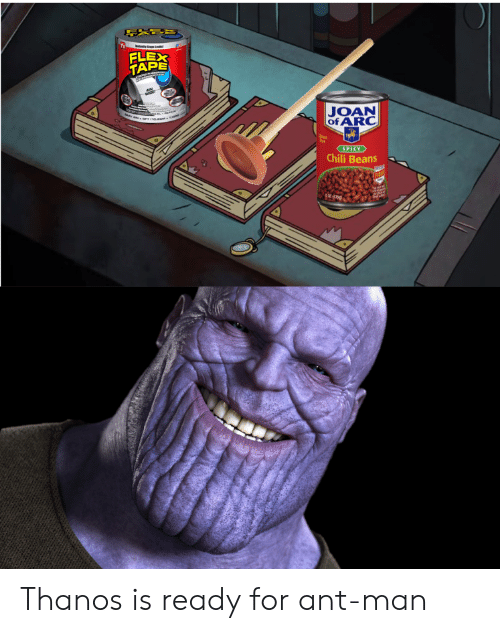 ELEX TAPE JOAN OFARC SPICY Chili Beans Thanos Is Ready for