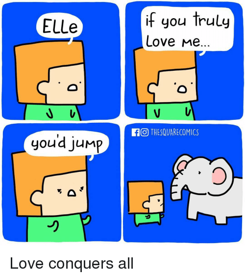 ELLe You Jump if You Truly Love Me ECO THESQUARECOMICS Love Conquers