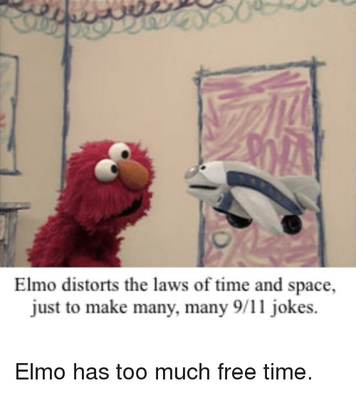 Elmos Vaccine Video Is Cutest Argument >> Elmo Distorts The Laws Of Time And Space Just To Make Many Many 911