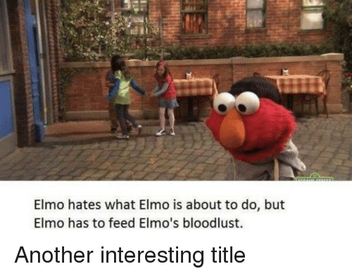 i like them big and chunky elmo