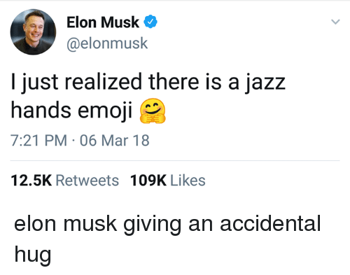 Elon Musk I Just Realized There Is a Jazz Hands Emoji 721 PM