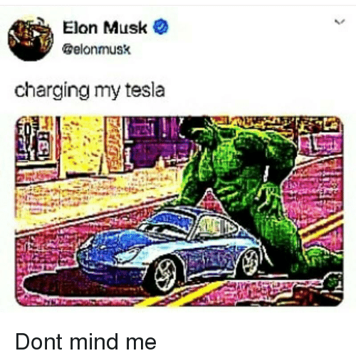 Mind Tesla And Elon Muske Elonmusk Charging My