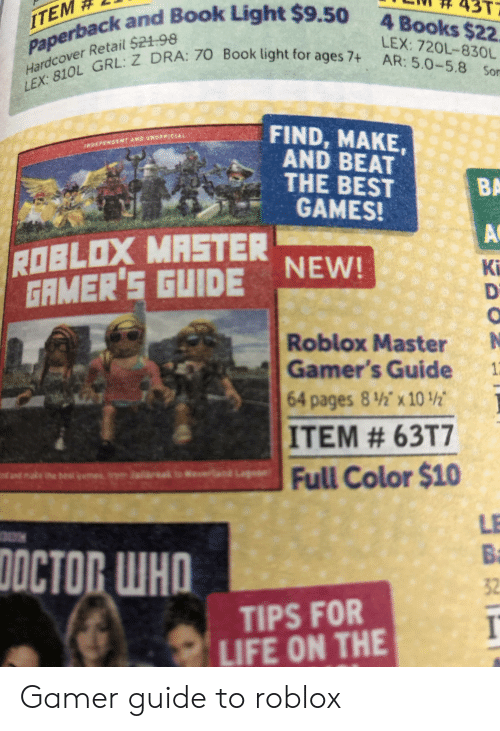 Roblox Master Gamers Guide The Ultimate Guide To Finding Making And Beating The Best Roblox Gamespaperback - Roblox Master Gamers Guide Book Roblox Free App