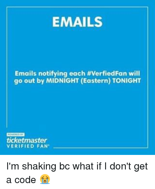 EMAILS Emails Notifying Each #verfiedFan Will Go Out by