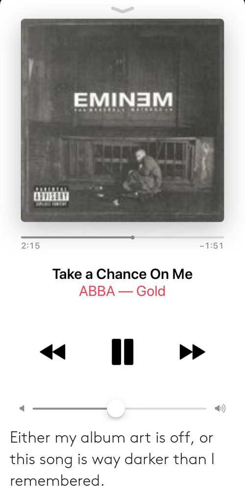 EMINEM 1VİS! 215 -151 Take a Chance on Me ABBA-Gold D Either