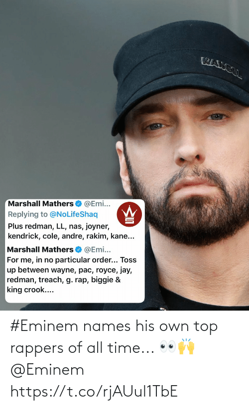 Eminem, Time, and Rappers: #Eminem names his own top rappers of all time... 👀🙌 @Eminem https://t.co/rjAUul1TbE