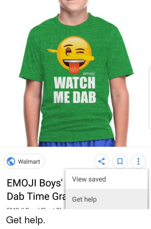 emoji watch me dab walmart oys view saved dab time gra get help