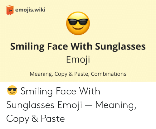 Emojiswiki Smiling Face With Sunglasses Emoji Meaning Copy