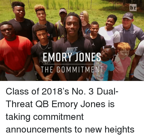 Sports and Announcement: EMORY JONES  THE COMMITMENT  br Class of 2018's No. 3 Dual-Threat QB Emory Jones is taking commitment announcements to new heights