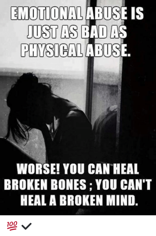 emotional abuse is just as bad as physical abuse worse 5356238 ✅ 25 best memes about emotional abuse emotional abuse memes
