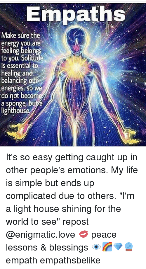 Empaths Make Sure the Energy You Are Feeling Belongs to You