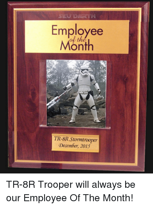 employee month tr 8r stormtrooper december 2015 tr 8r trooper will