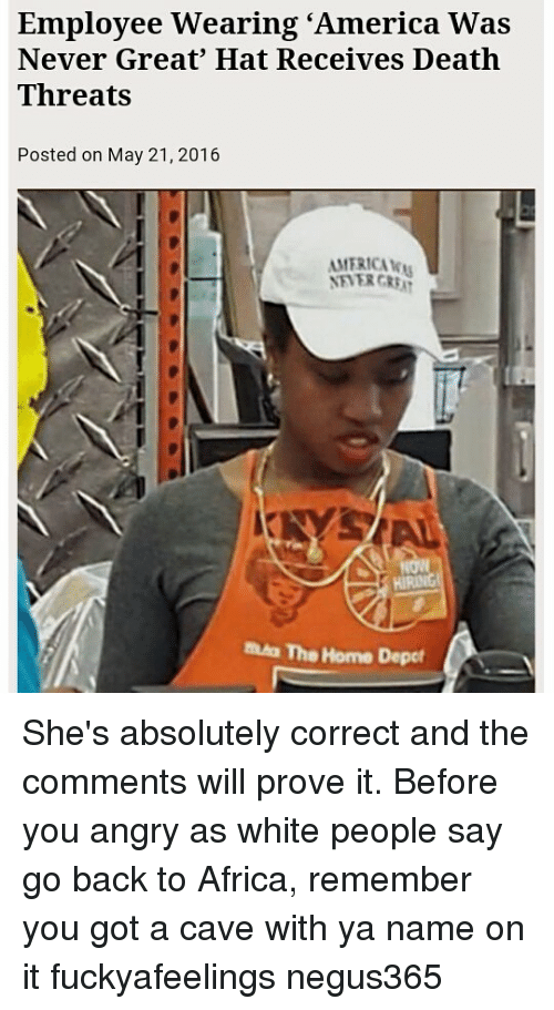 9098e7ddcbc Employee Wearing  America Was Never Great  Hat Receives Death ...