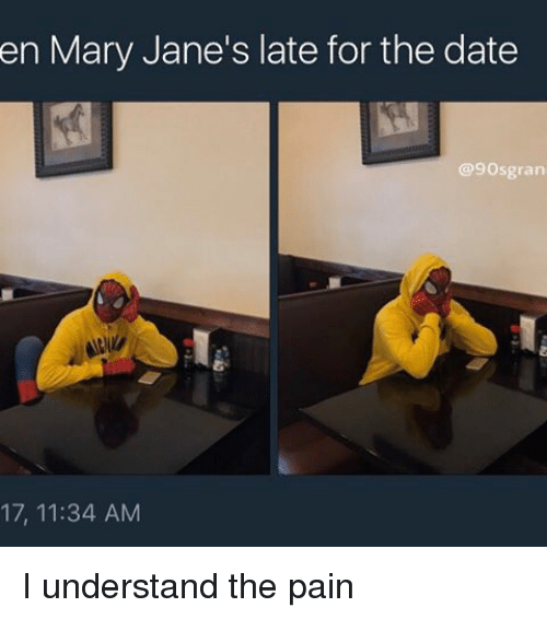 en mary janes late for the date 9osgran 17 11 34 18216761 ✅ 25 best memes about mary janes mary janes memes,Mary Jane Memes