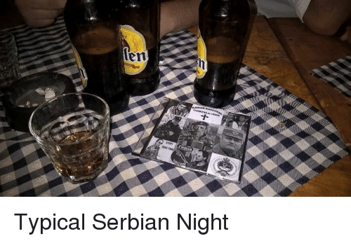 Serbian, Slavic, and Typical: en  P  十 Typical Serbian Night