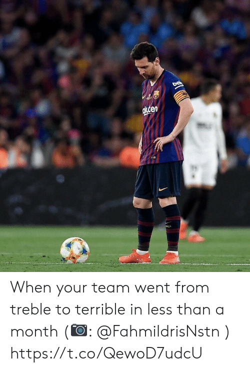 Memes, 🤖, and Team: en When your team went from treble to terrible in less than a month (📷: @FahmiIdrisNstn ) https://t.co/QewoD7udcU