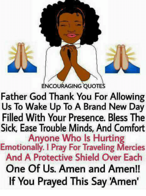 Encouraging Quotes Father God Thank You For Allowing Us To Wake Up