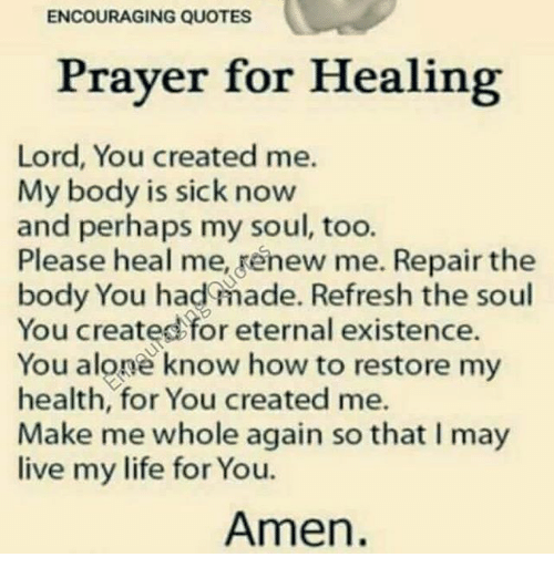 Healing Quotes | Encouraging Quotes Prayer For Healing Lord You Created Me My Body Is