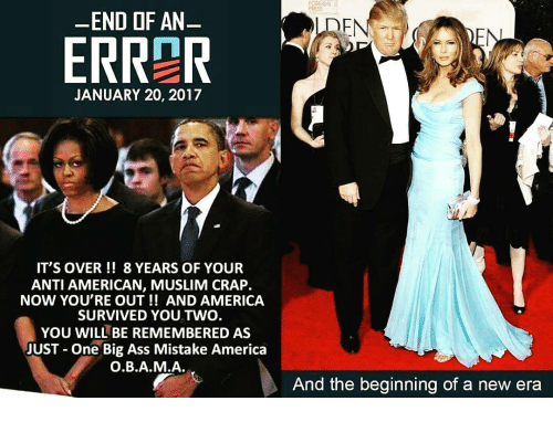 end of an errer january 20 2017 its over 8 12623445 end of an errer january 20 2017 it's over 8 years of your anti