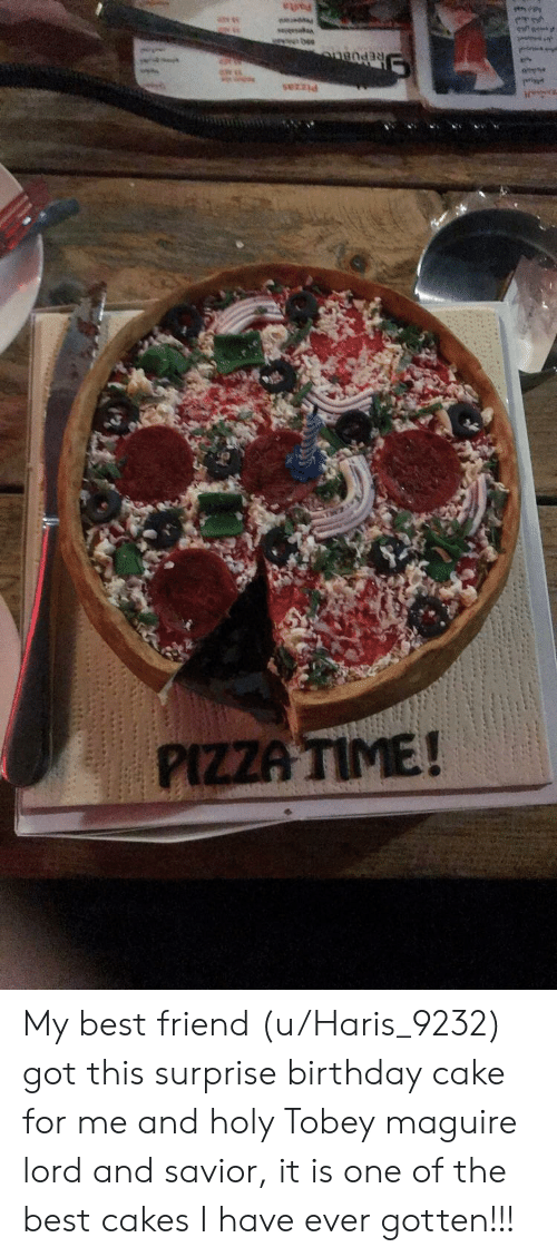 Best Friend Birthday And Pizza End PIZZA TIME My