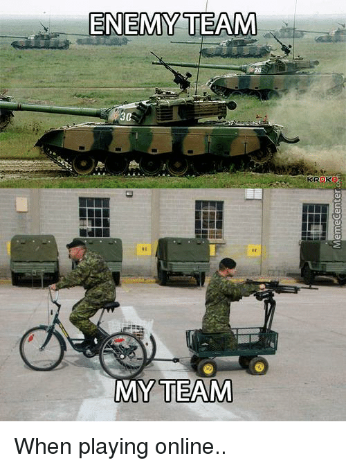 Memes, 🤖, and Enemy: ENEMY TEAM  MY TEAM  KROK When playing online..