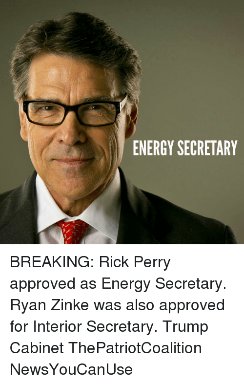 ENERGY SECRETARY BREAKING Rick Perry Approved as Energy Secretary