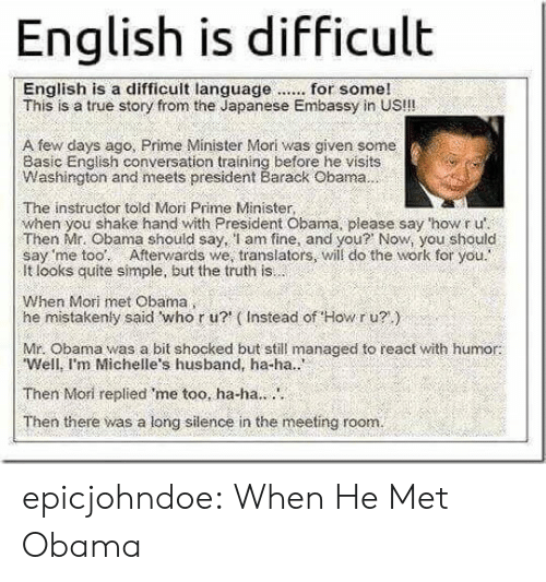 English Is Difficult This Is a True Story From the Japanese Embassy