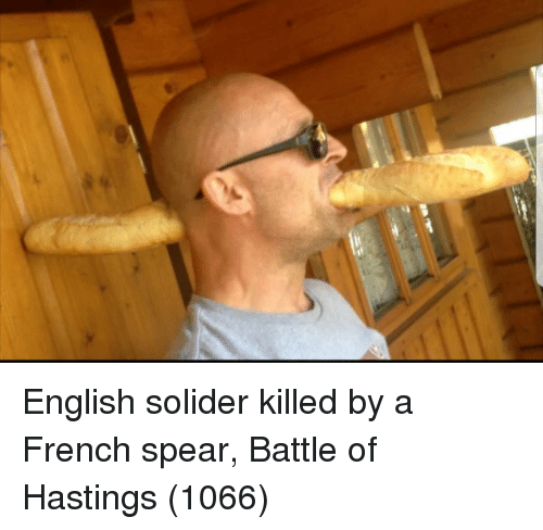 English, French, and Battle of Hastings: English solider killed by a French spear, Battle of Hastings (1066)