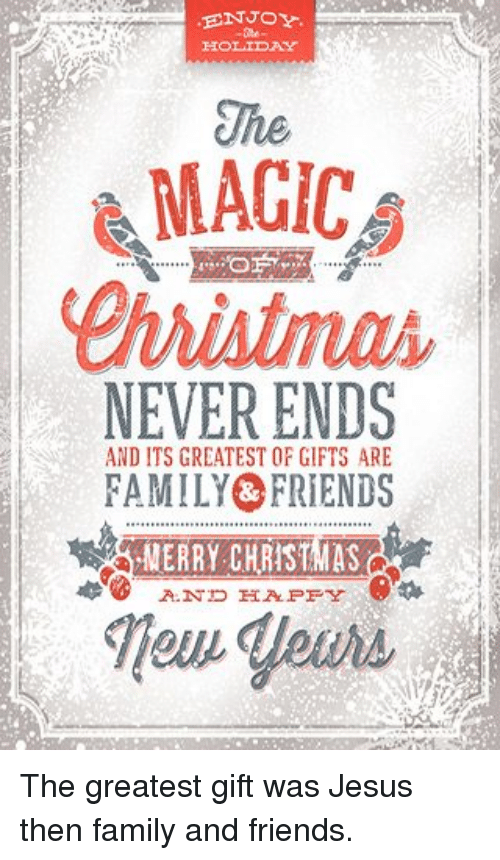 ENJOY HOLIDAY the MAGIC NEVER ENDS AND ITS CREATESTOF GIFTS ARE ...