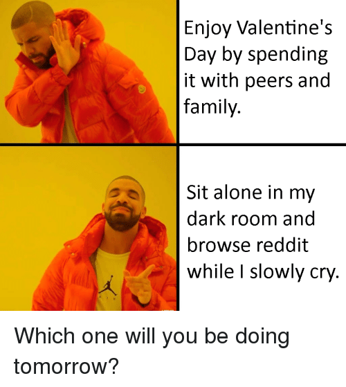 Enjoy Valentine S Day By Spending It With Peers And Family Sit
