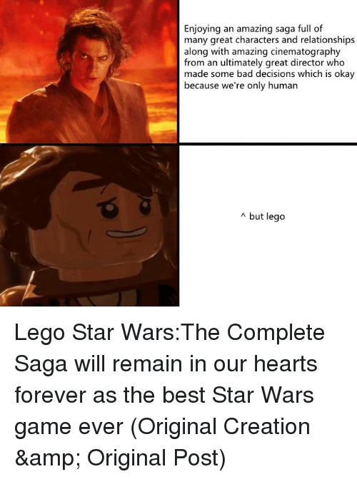 Bad, Lego, and Relationships: Enjoying an amazing saga full of  many great characters and relationships  along with amazing cinematography  from an ultimately great director who  made some bad decisions which is okay  because we're only human  ^ but lego