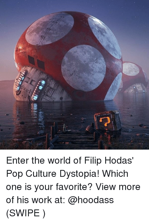 Memes, Pop, and Work: Enter the world of Filip Hodas' Pop Culture Dystopia! Which one is your favorite? View more of his work at: @hoodass (SWIPE ☜)