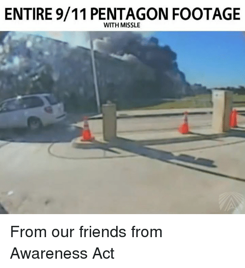 entire 911 pentagon footage with missle from our friends from