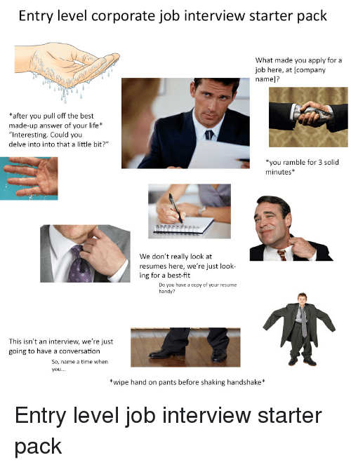 entry level corporate job interview starter pack what made